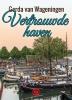<b>Gerda van Wageningen</b>,Vertrouwde haven - grote letter uitgave
