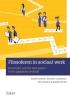 <b>Daniël  Janssens, Jonathan  Lambaerts, Wim  Wouters, Aleidis  Devillé</b>,Filosoferen in sociaal werk.