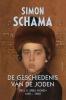 Simon  Schama ,De geschiedenis van de Joden 2 - 1492 - 1900