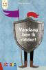 <b>Thijs  Goverde</b>,Vandaag ben ik ridder!