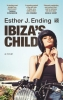 <b>Esther J.  Ending</b>,Ibiza`s Child