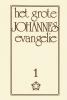 <b>Jakob Lorber</b>,Het Grote Johannes Evangelie deel 1