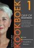 <b>Yvonne  Lemmers, Thea  Bremer</b>,Grip op Koolhydraten - Kookboek