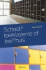 Hans  Schmidt,School ? LeerKazerne of leerThuis