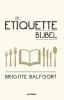 Brigitte  Balfoort,De Etiquettebijbel