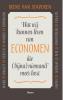 <b>Irene van Staveren</b>,Wat wij kunnen leren van economen die (bijna) niemand meer leest