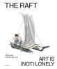 Joanna  De Vos Jan  Fabre,THE RAFT. ART IS (NOT) LONELY