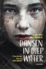<b>Laure van den Broeck</b>,Dansen in diep water