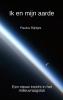 Paulus  Rijntjes ,Ik en mijn aarde