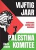 <b>Kees  Broer</b>,Vijftig jaar Palestina Komitee