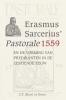 <b>C.T. de Groot</b>,Erasmus Sarcerius' Pastorale (1559)en de vorming vanpredikanten in de zestiende eeuw