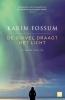 <b>Karin  Fossum</b>,De duivel draagt het licht