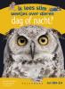 ,Dag of nacht? Ik lees slim - weetjes over dieren