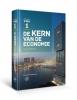 Arnold  Heertje ,De Kern van de Economie – VWO deel 1 - Vierde geheel herziene druk