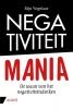 <b>Rijn  Vogelaar</b>,Negativiteit mania