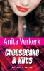 <b>Anita  Verkerk</b>,Cheesecake & Kilts