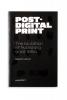 Florian  Cramer Alessandro  Ludovico,Post-digital print