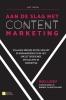 Aart  Lensink,Aan de slag met contentmarketing, 2e editie