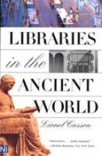 Casson, Lionel Libraries in the Ancient World