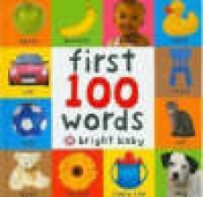 Priddy, Roger Bright Baby First 100 Words