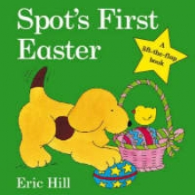 Hill, Eric Spot`s First Easter Board Book