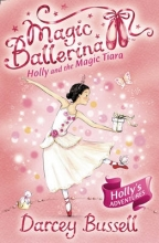 CBE Darcey Bussell Holly and the Magic Tiara