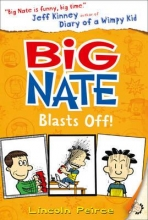 Peirce, Lincoln Big Nate 08. Big Nate Blasts Off