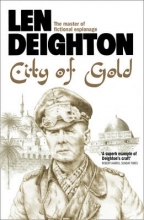 Len Deighton City of Gold