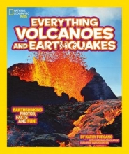 National Geographic Kids Everything: Volcanoes and Earthquakes