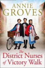 Groves, Annie District Nurses of Victory Walk