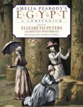 Peters, Elizabeth Amelia Peabody`s Egypt