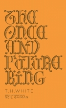 T,H. White Once and Future King (deluxe Hardcover)