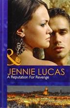 Lucas, Jennie Reputation for Revenge