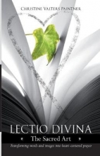 Christine Valters Paintner Lectio Divina - The Sacred Art