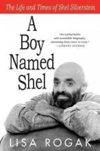 Rogak, Lisa A Boy Named Shel