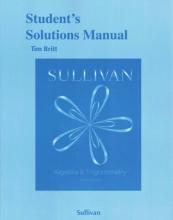 Michael Sullivan Student`s Solutions Manual for Algebra and Trigonometry