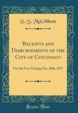 McGibbons, S. S. McGibbons, S: Receipts and Disbursements of the City of Cinc