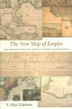 S. Max Edelson The New Map of Empire