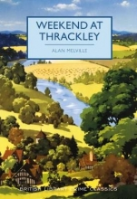 Melville, Alan Weekend at Thrackley