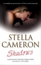 Cameron, Stella Shadows