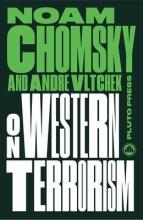Noam Chomsky,   Andre Vltchek On Western Terrorism