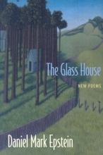 Epstein, Daniel Mark The Glass House