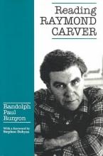 Runyon, Randolph Paul Reading Raymond Carver