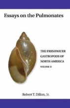 Robert T. Dillon Essays On the Pulmonates