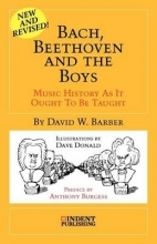 Barber, David W. Bach, Beethoven and the Boys