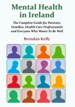 Brendan Kelly Mental Health in Ireland
