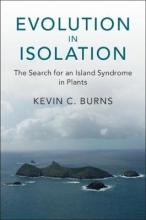 Kevin C. (Victoria University of Wellington) Burns Evolution in Isolation