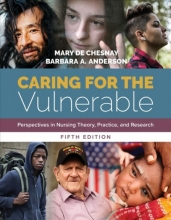 Mary de Chesnay,   Barbara Anderson Caring For The Vulnerable