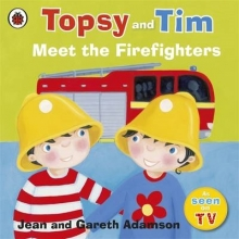 Adamson, Jean Topsy and Tim: Meet the Firefighters