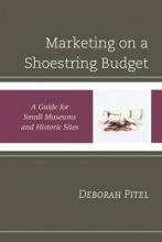 Pitel, Deborah Marketing on a Shoestring Budget